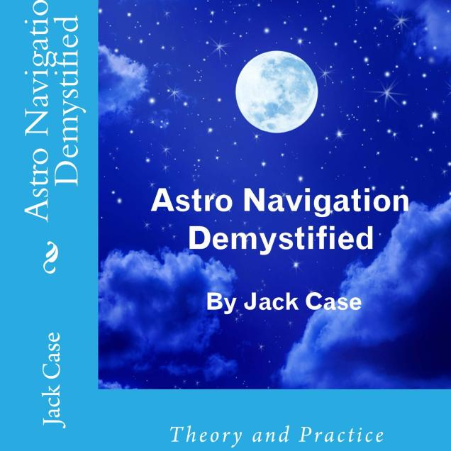To see information about this book and where to buy: https://astronavigationdemystified.com/astro-navigation-demystified-2/